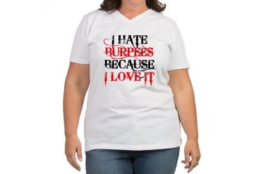 I hate Burpees Health Women's Plus Size V-Neck T-Shirt by CafePress