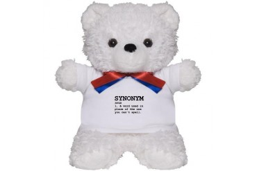 Synonym Definition Funny Teddy Bear by CafePress