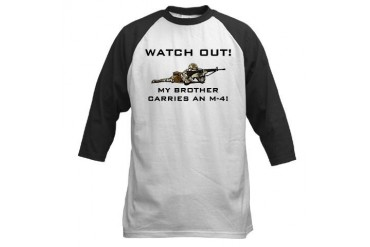 WATCH OUT Brother carries M-4 Military Baseball Jersey by CafePress