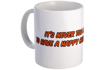 NEVER TOO LATE... Late Mug by CafePress