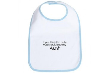 See my Aunt... Baby Bib by CafePress