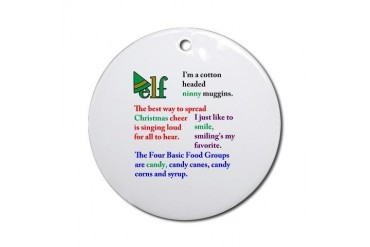 Elf the Movie Quotes Ornament (Round)