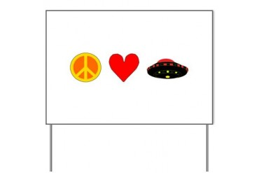 Peace Love UFO Peace Yard Sign by CafePress