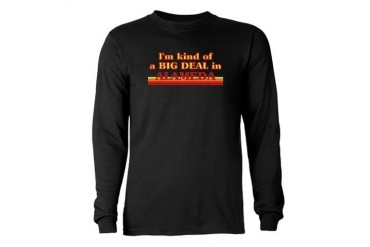 I am kind of a BIG DEAL in Alameda Long Sleeve Dar California Long Sleeve Dark T-Shirt by CafePress