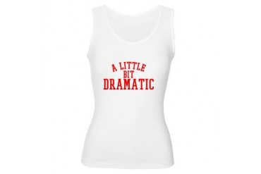 A Little Bit Dramatic Women's Tank Top