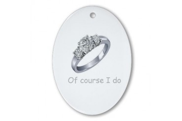 Of Course I Do Love Oval Ornament by CafePress