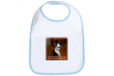Boston Terrier, , Everything tastes better... Pets Bib by CafePress
