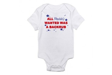 All Mommy wanted was a backrub Infant Bodysuit