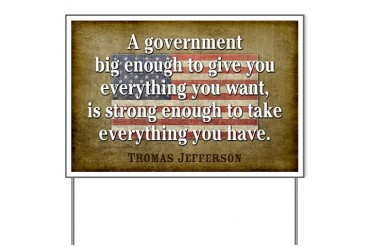 Jefferson: government big enough to... Yard Sign