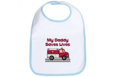 My Daddy Saves Lives Occupations Bib by CafePress