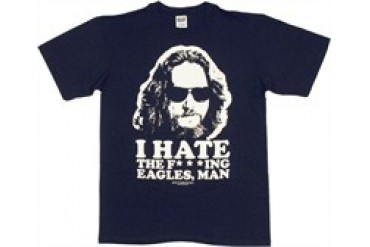 Big Lebowski The Dude I Hate the Eagles Man T-Shirt