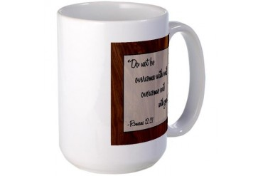 ROMANS 12:21 Religion Large Mug by CafePress
