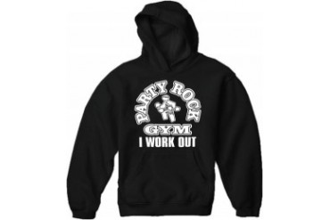 Party Rock Gym I Work Out Adult Hoodie