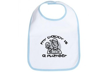 My Daddy Is A Plumber - Baby Bib by CafePress