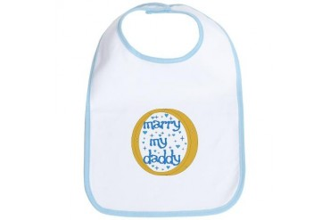 Marry my Daddy Baby Boy Wedding Bib by CafePress