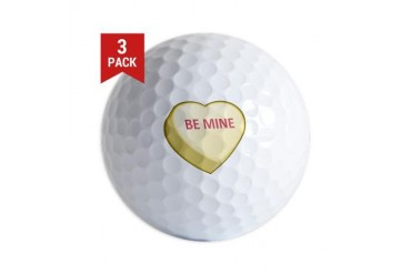 Be Mine Candy Heart Romance Golf Balls by CafePress