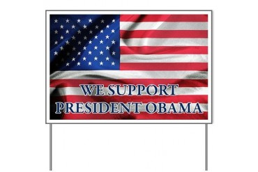 We Support President Obama Yard Sign with Flag