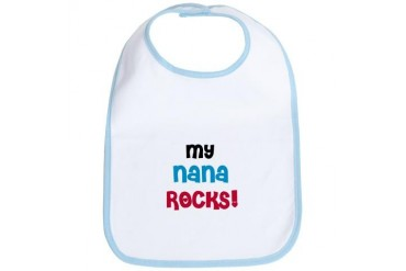 My Nana Rocks Bib
