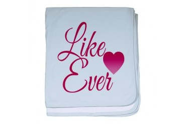 Like...Ever. Red baby blanket by CafePress