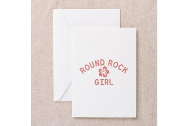 Round Rock Pink Girl Texas Greeting Card by CafePress