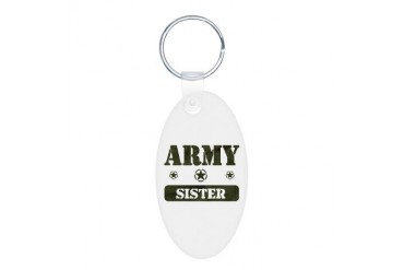 Army Sister Army Aluminum Oval Keychain by CafePress
