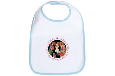 Is Everyone Here Crazy? Baby Bib by CafePress