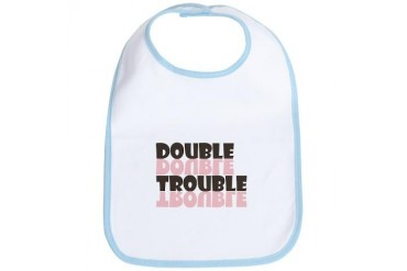 Twins Double Trouble b Baby Bib by CafePress