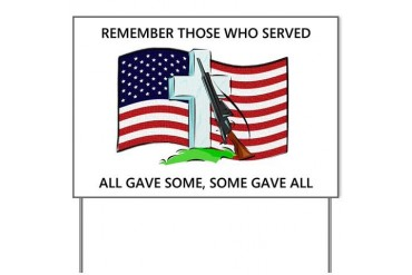 Memorial Day Some gave all .. Yard Sign