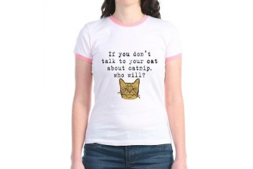 Talk to your cat about catnip2 Jr. Ringer T-Shirt