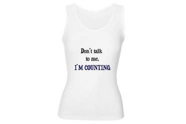 Don't Talk To Me - I'm Counti Hobbies Women's Tank Top by CafePress