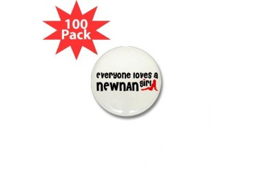 Everyone loves a Newnan Girl Mini Button 100 pack Georgia Mini Button 100 pack by CafePress