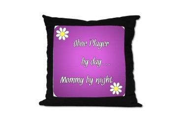Oboe Player by day Mommy by night Music Suede Pillow by CafePress