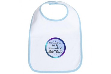 Were all made of Star Dust Space Bib by CafePress