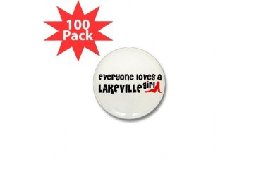 Everyone loves a Lakeville Girl Mini Button 100 p Minnesota Mini Button 100 pack by CafePress