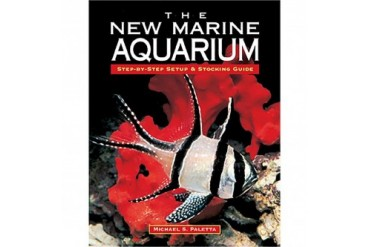 The New Marine Aquarium Book
