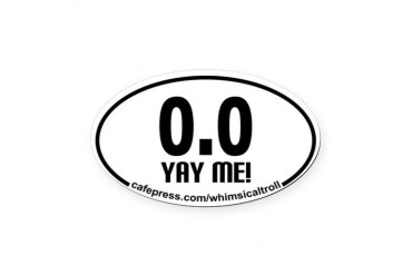 Running 13.1 Spoof 0.0 Yay Me! Oval Car Magnet