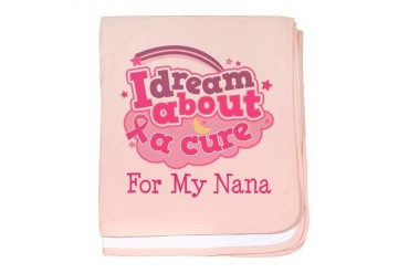 Breast Cancer Cure Nana Breast cancer baby blanket by CafePress