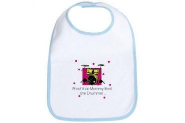 Proof Mommy Liked Drummer Baby Bib