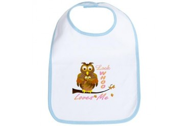 Look who Loves me baby and mom owls Cute Bib by CafePress