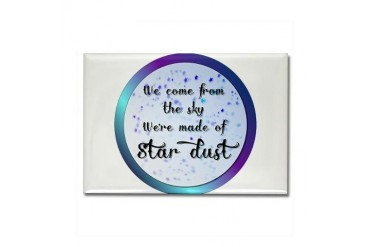 Were all made of Star Dust Space Rectangle Magnet by CafePress