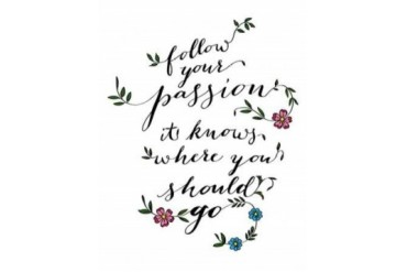Follow Your Passion Poster Print by Amy Cummings (22 x 28)
