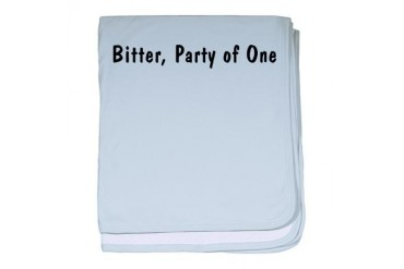 Bitter2.png Humor baby blanket by CafePress