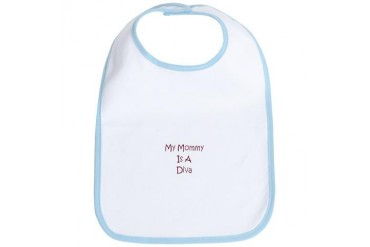 My Mommy Is A Diva Mommy Bib by CafePress