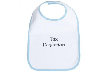 Tax Deduction Humor Bib by CafePress