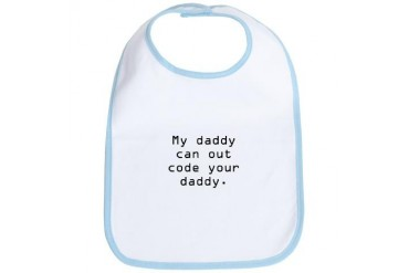 My daddy can out code Bib