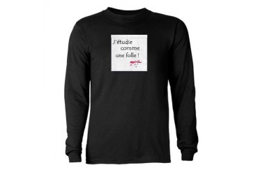 J'tudie comme une folle Long Sleeve Dark T-Shir French Long Sleeve Dark T-Shirt by CafePress