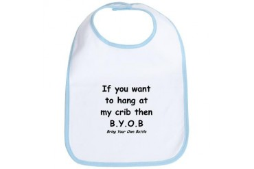 Bring Your Own Bottle to Hang Humor Bib by CafePress