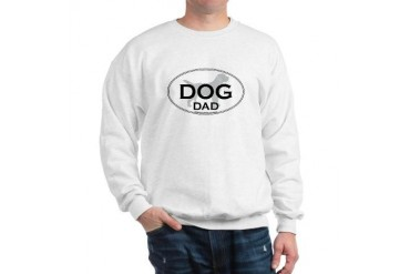 DOG DAD Pets Sweatshirt by CafePress