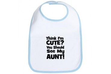 Think I'm Cute? Aunt - Black Bib