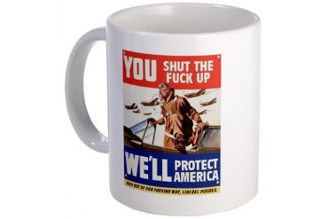 You Shut The Fuck Up Mug